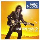 GARY MOORE Have Some Moore 2: The Best Of album cover