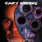 GARY MOORE Looking At You album cover