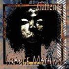 THE GATHERING — Strange Machines album cover