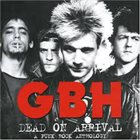 G.B.H. Dead On Arrival - A Punk Rock Anthology album cover
