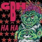 G.B.H. Ha Ha album cover