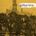 GEHENNA Gehenna / California Love album cover