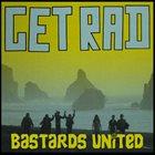 GET RAD Bastards United album cover