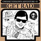 GET RAD Choose Your Own Adventure album cover