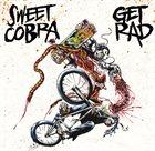 GET RAD Sweet Cobra / Get Rad album cover