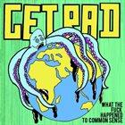 GET RAD What The Fuck Happened To Common Sense album cover