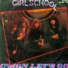 GIRLSCHOOL C'mon Let's Go album cover