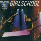 GIRLSCHOOL King Biscuit Flower Hour: Girlschool album cover