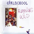 GIRLSCHOOL Running Wild album cover