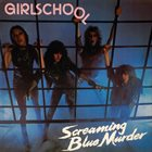 GIRLSCHOOL Screaming Blue Murder album cover