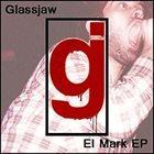 GLASSJAW El Mark album cover