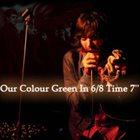 GLASSJAW Our Colour Green in 6/8 Time album cover