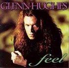 GLENN HUGHES Feel album cover