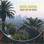 GLENN HUGHES Music For The Divine album cover