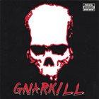 GNARKILL Gnarkill album cover