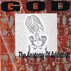 GOD The Anatomy of Addiction album cover