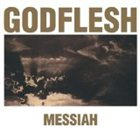 GODFLESH Messiah album cover