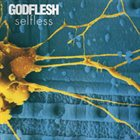 GODFLESH Selfless album cover