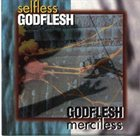 GODFLESH Selfless / Merciless album cover