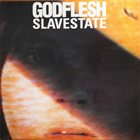 GODFLESH Slavestate album cover