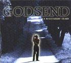 GODSEND A Wayfarer's Tears album cover