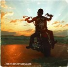 GODSMACK Good Times, Bad Times... 10 Years of Godsmack album cover