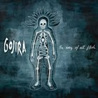GOJIRA — The Way of All Flesh album cover