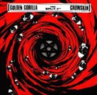 GOLDEN GORILLA Golden Gorilla / Crowskin album cover