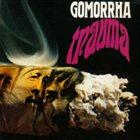 GOMORRHA Trauma album cover