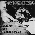 GORE BEYOND NECROPSY Sodomy and Carnal Assault album cover