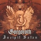 GORGOROTH Incipit Satan album cover