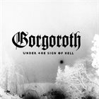 GORGOROTH Under the Sign of Hell album cover