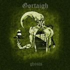 GORTAIGH Ghosts album cover