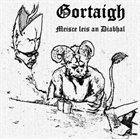 GORTAIGH Meisce Leis An Diabhal album cover