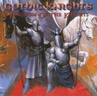 GOTHIC KNIGHTS Kingdom of the Knights album cover
