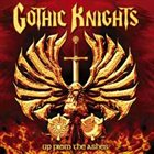 GOTHIC KNIGHTS Up From the Ashes album cover
