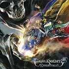 GRAILKNIGHTS Knightfall album cover