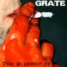 GRATE There Be Monsters EP album cover