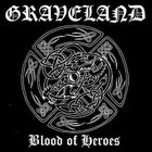 GRAVELAND Blood of Heroes album cover