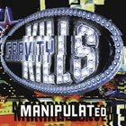 GRAVITY KILLS Manipulated album cover