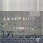 GRAVITY KILLS Perversion album cover
