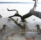 GRAY LINES OF PERFECTION Evening Came And Morning Followed album cover