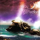 GRAY LINES OF PERFECTION Reaching the Ends of the Earth album cover