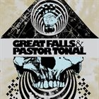 GREAT FALLS Great Falls & Pastor Tonal album cover