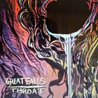 GREAT FALLS Great Falls / Throat album cover