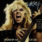 THE GREAT KAT Worship Me or Die album cover