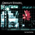 GREELEY ESTATES Far From The Lies album cover