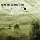 GREEN CARNATION The Burden Is Mine... Alone album cover