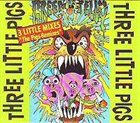 GREEN JELLŸ Three Little Pigs Remixes album cover