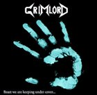 GRIMLORD Beast We Are Keeping Under Cover album cover